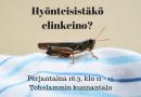 Hyönteisistäkö elinkeino?
